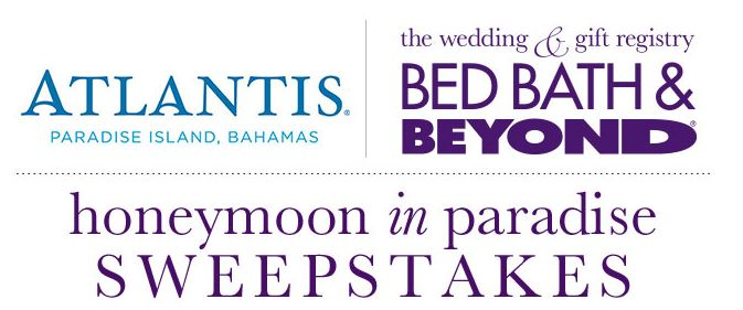Honeymoon in paradise sweepstakes by Bed Bath and Beyond